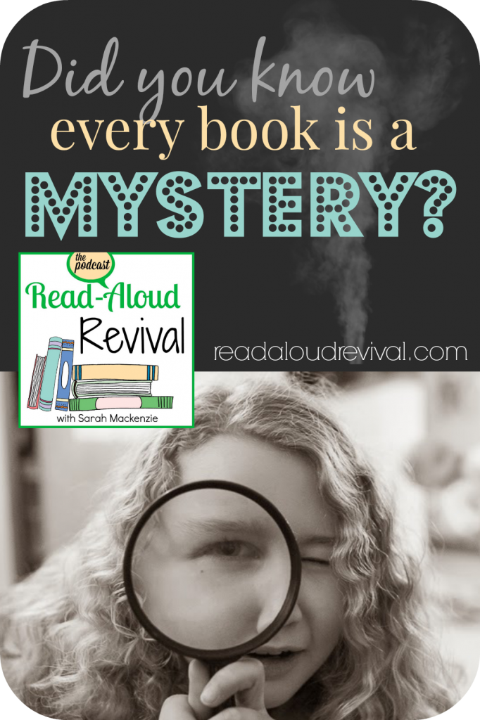 It's true! Teach your children how to be book detectives with a few tips from the Read-Aloud Revival podcast.