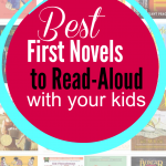 My Favorite First Novels to Read-Aloud with Kids
